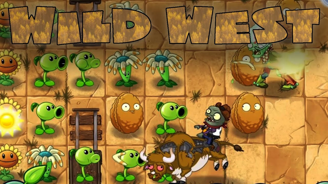 PLANTS VS. ZOMBIES 2 — ITS ABOUT TIME |  Wild West (1-4)