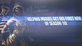 Helping Miguel get his First win of Season 10!| Fortnite Battle Royale