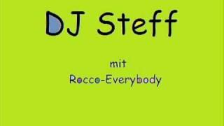 DJ Steff Rocco-Everybody Remix [HQ]
