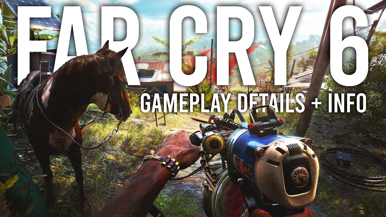 Far Cry 6 Gameplay Details And Info Youtube
