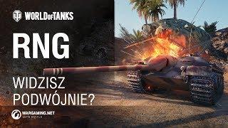 RNG. Widzisz podwójnie? [World of Tanks Polska]