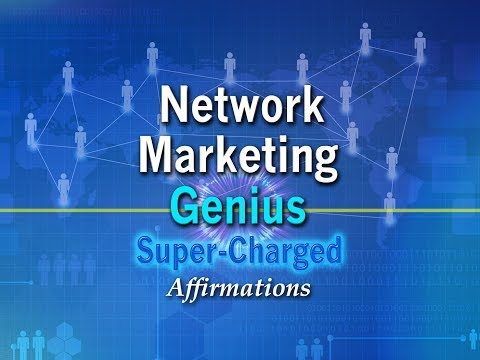 Network Marketing Genius - Top Income Earner in Network Marketing - Super-Charged Affirmations