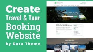 Travel Agency WordPress Theme Customization Tutorial | Travel Booking Website