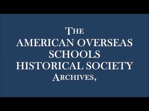 American Overseas Schools Historical Society Archive Tour