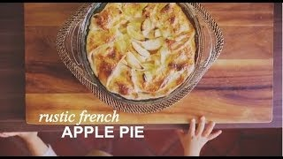 Rustic French Apple Pie | Farm To Table Family | Pbs Parents