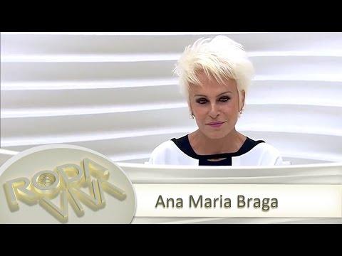 Roda Viva | Ana Maria Braga | 29/06/2015