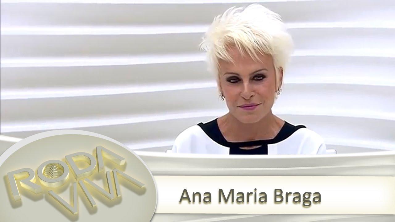 Roda Viva   Ana Maria Braga   29/06/2015 - YouTube