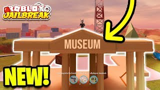 JAILBREAK MUSEUM BUILDING ADDED! *NEW!* | Roblox Jailbreak New Mini Update