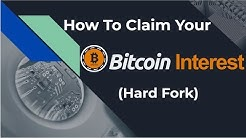 How To Claim Your Bitcoin Interest (Hard Fork)
