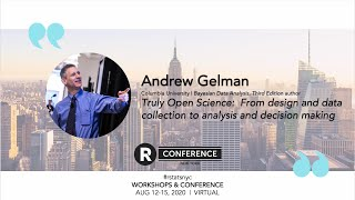 Andrew Gelman - Truly Open Science: From Design and Data Collection to Analysis and Decision Making