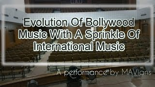 Evolution Of Bollywood Music With A Sprinkle Of International Music | Instrumental | MAV