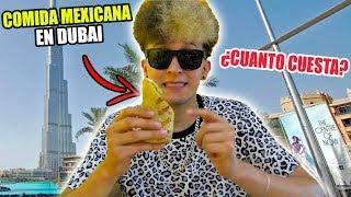 PROBANDO COMIDA MEXICANA EN DUBAI ¿real mente sabe igual?