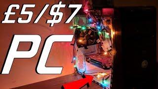 Can you build a £5/$7 Gaming PC?                                  (Ft: Hoppstech, Techwen, Techo)