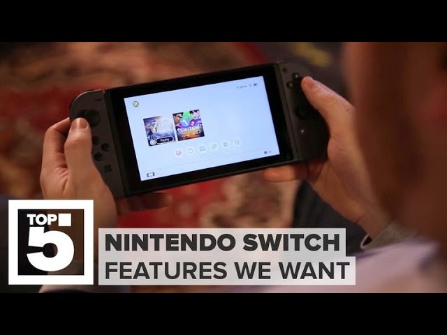 nintendo-switch-what-we-want-to-see-in-the-new-version-cnet-top-5