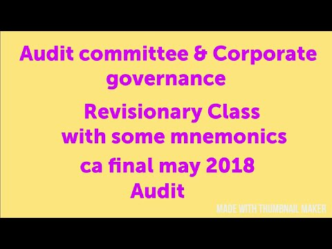 Revision of Audit committee & corporate governance! CA final may 2018!