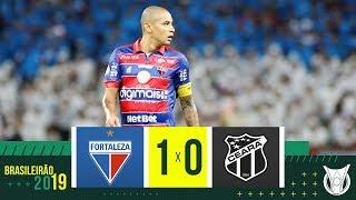 FORTALEZA 1 X 0 CEARÁ - Melhores Momentos - Brasileirão 2019 (10/11)