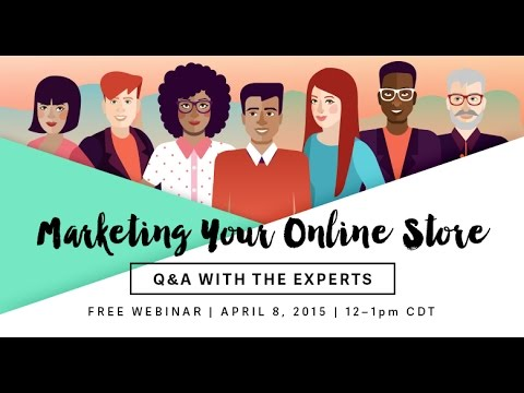 Marketing Your Online Store: Q&A with the Experts