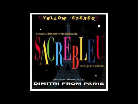 Nothing to lose - Dimitri From Paris - Sacrebleu