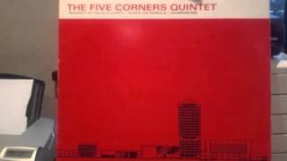 The Five Corners Quintet - Three Corners