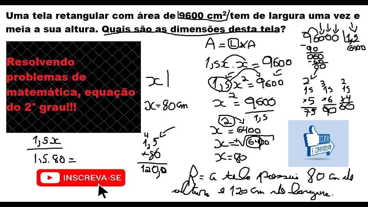 Equacao Do 2 Grau Resolvendo Problemas De Matematica Youtube