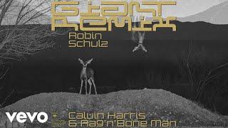 Calvin Harris, Rag'n'Bone Man - Giant (Robin Schulz Remix) [Audio] Video