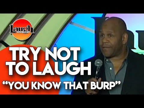 Try Not To Laugh | You Know That Burp | Laugh Factory Stand Up Comedy