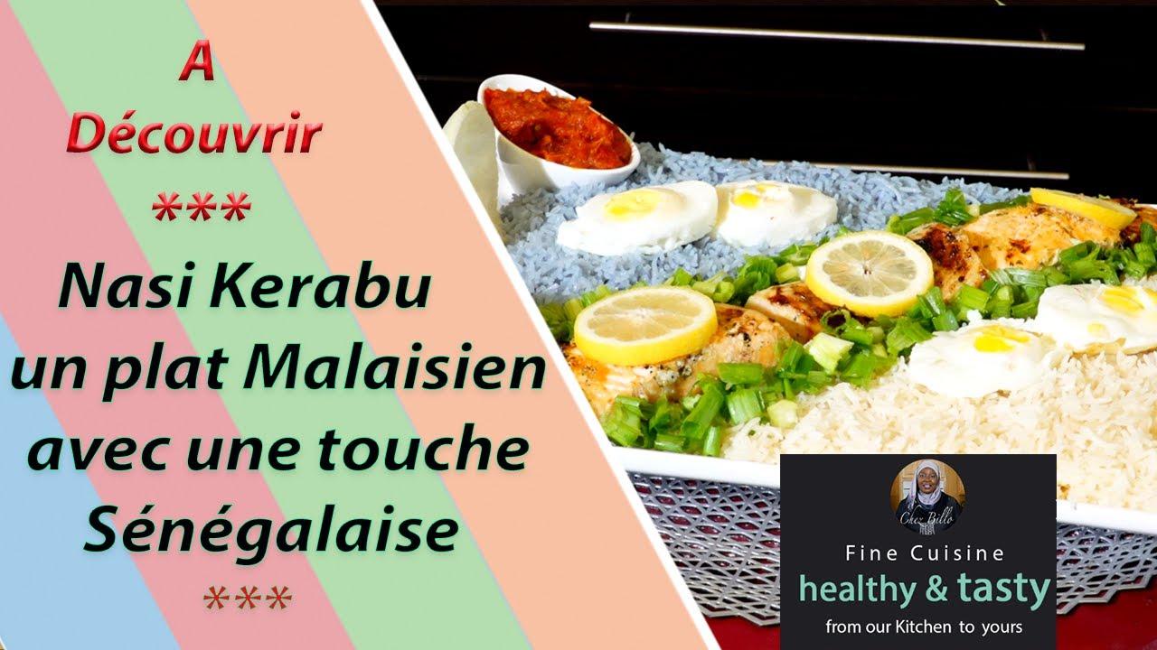 Nasi Kerabu, un plat Malaisien avec une touche Sénégalaise