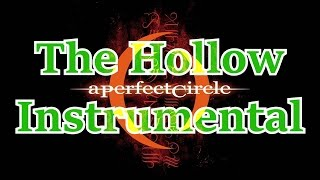 A Perfect Circle - The Hollow (Instrumental Cover)