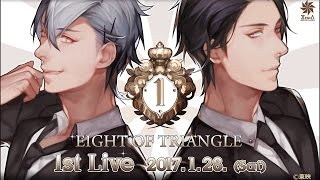 EIGHT OF TRIANGLE 1st LIVE 「1st TRIANGLE」 PV