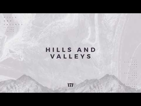 Tauren Wells  Hills and Valleys  Audio