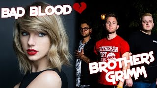 Taylor Swift - Bad Blood ft. Kendrick Lamar (Metal cover by Brothers Grimm)