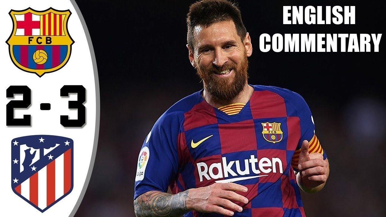 Download Barcelona vs Atletico Madrid 2-3 Full Highlights with English Commentary