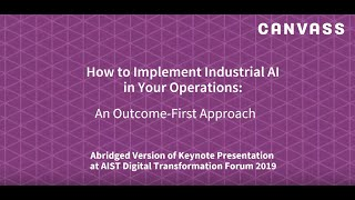 How to Implement Industrial AI in Your Operations   An Outcome First Approach AIST Presentation