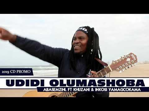 Udidi Olumashoba. Ft Khuzani & Inkosi Yamagcokama 2019 Cd Promo