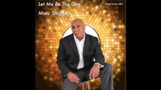 Baixar Marc Staggers - Let Me Be The One - Nigel Lowis mix - DSG
