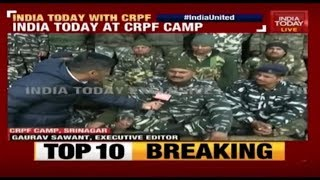 Morning Newswrap | India Today At CRPF Camp In Srinagar After Pulwama Attack