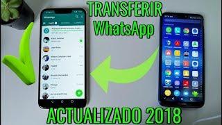 Pasar whatsApp de un telefono a otro sin perder mis conversaciones 2018