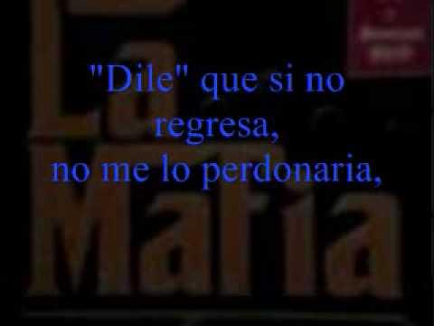 Grupo La mafia - Dile.wmv