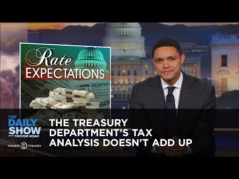 The Treasury Department's Tax Analysis Doesn't Add Up: The Daily Show