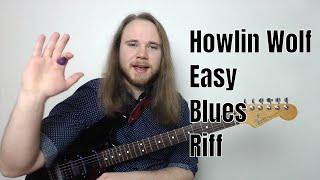 Super Easy Blues Riff | Howlin' Wolf Killing Floor