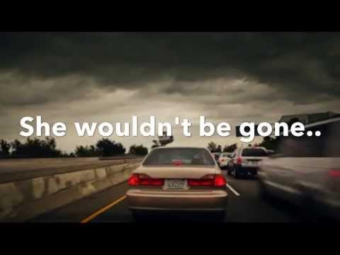 She Wouldn't Be Gone Blake Shelton Lyrics Video