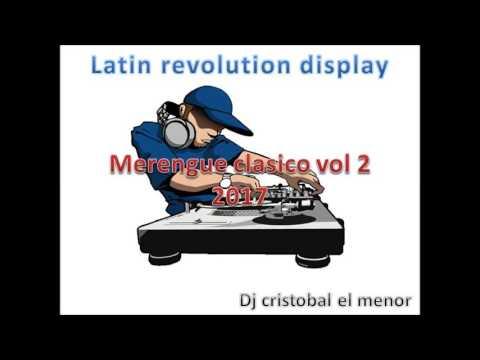 meregue clasico vol 2 2017 dj cristobal el menor