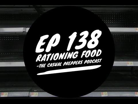 Rationing Food - Ep 138