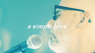 Moby & The Void Pacific Choir - A Simple Love (Official Video)