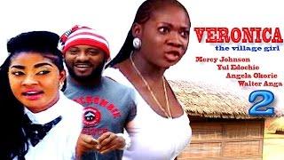 Veronica The Village Girl Season 2 - Latest Nigerian Nollywood Movie