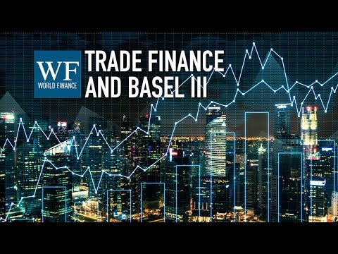 Felaban 2015: Trade finance will be hindered by Basel III | World Finance