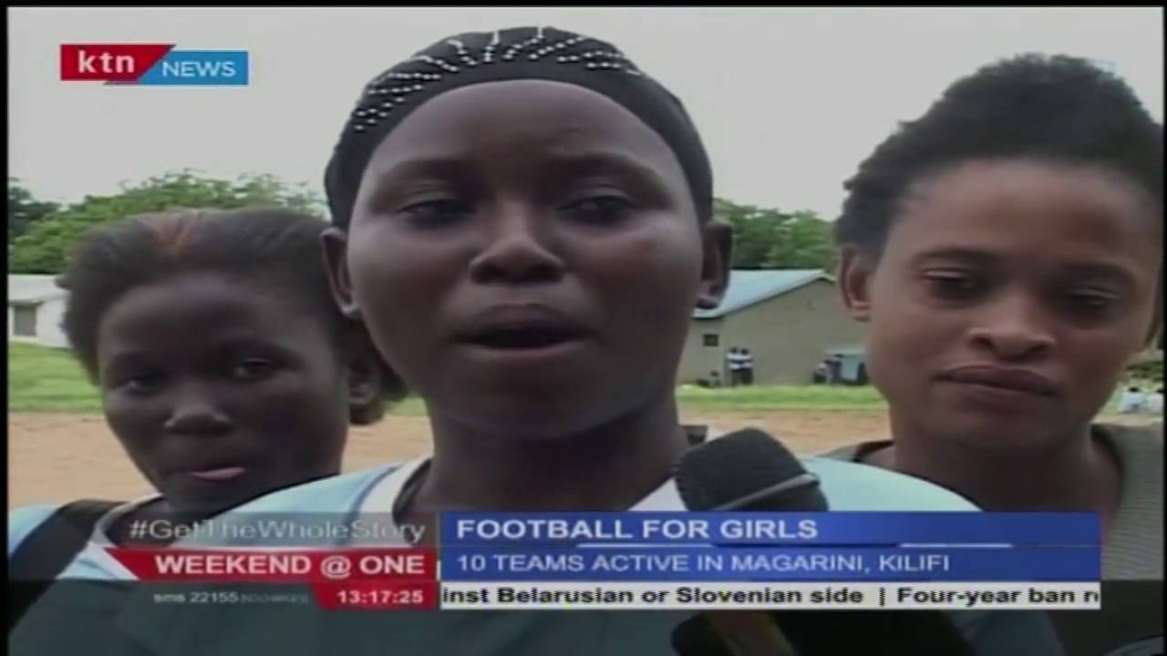 Football for girls in Kilifi County as a way of engaging the girl child to curb teenage pregnancies