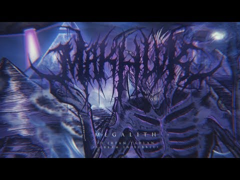 MAKHLVK - Megalith feat. Ifan Fadlan (Scream In Bubble)