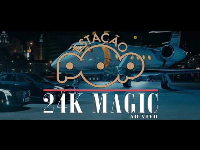 24K MAGIC - ESTAÇÃO POP AO VIVO