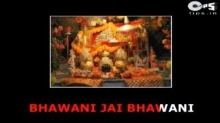 Bhawani Jai Bhawani with Lyrics - Narendra Chanchal - Sherawali Maa Bhajan - Sing Along